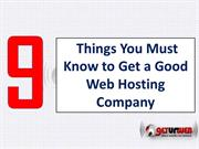 9 Things You Must Know to Get a Good Web Hosting Company