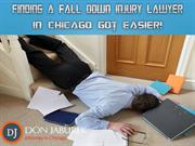 Finding A Fall Down Injury Lawyer In Chicago Got Easier!