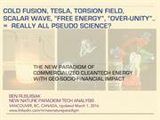 Cold fusion, Tesla, Scalar wave, Torsion field, Free energy...