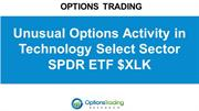 Unusual Options Activity in Technology Select Sector SPDR ETF $XLK