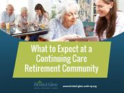 What to Expect at a Continuing Care Retirement Community