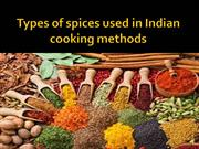 Types of spices used in Indian cooking methods