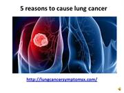 5 reasons to cause lung cancer