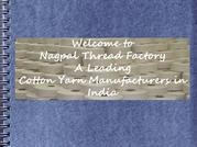 Nagpal thread factory- Cotton Yarn manufacturers in India