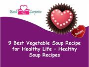 9 Best Vegetable Soup Recipe for Healthy Life – Healthy Soup Recipes