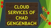 LATEST NEWS CLOUD SERVICES OF CHAD GENGENBACH