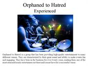 Orphaned to Hatred Successful And Experienced