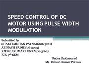 SPEED CONTROL OF DC MOTOR USING PULSE WI