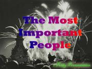 The Most Important People