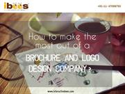 How to make the most out of a brochure and logo design company?