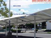 Tensile Structure  | Tensile Structure Manufacturer