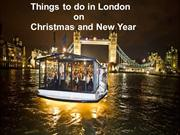 Things to do in London At Christmas and New Year