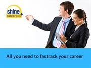 Increase Your Chances of Selection with Career Plus Shine Services