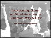 Incorporating Games and Simulations into