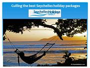 Culling the best Seychelles holiday packages