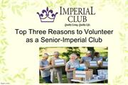 Top Three Reasons to Volunteer as a Senior-Imperial Club