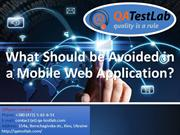 What Should be Avoided in a Mobile Web Application?