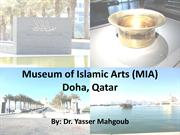 Museum of Islamic Arts (MIA), Doha,Qatar