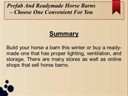 Prefab And Readymade Horse Barns – Choose One Convenient For You