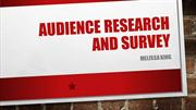 Audience Research and survey