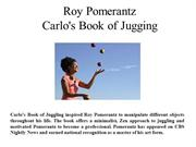 Roy Pomerantz Carlo's Book of Jugging