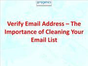 Verify Email Address – The Importance of Cleaning Your Email List