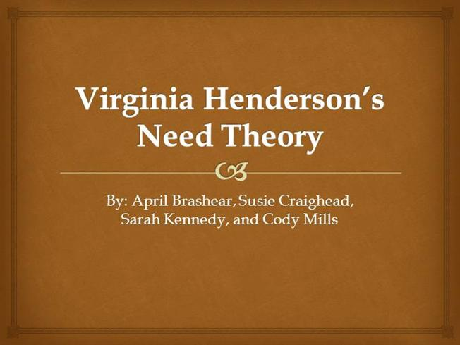 hendersons need theory