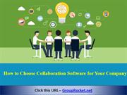 How to Choose Collaboration Software for Your Company