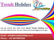 Get International Holidays Packages Offers - Trendy Holidays