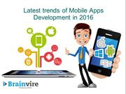 Latest trends of Mobile Apps Development in 2016