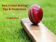 Best Cricket Betting Tips and Cricket Predictions