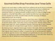Gourmet Coffee Shop Franchise Java Times Caffe