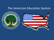 theamericaneducationsystem-120305093644-phpapp01