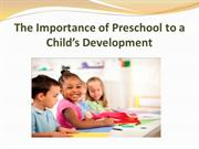 The Importance of Preschool to a Child's Development