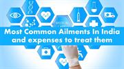 Most Common Ailments In India And expenses to