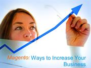 Magento Ways to Increase Your Business