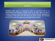 Make Your Wedding More Special With Wedding Hire in Bedford