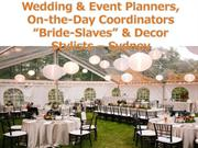 Have Peace of Mind By Hiring a Diligent Sydney Wedding Coordinator