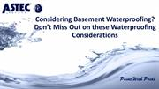 Considering Basement Waterproofing? Don't Miss Out this