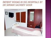 Patient-rooms-in-Isis-Hospitals-by-Dr-Shivani-Sachdev-Gour