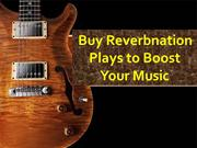 Buy ReverbNation Plays – Exceed your Vision