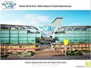 Noida World One - Office Space in Noida Expressway