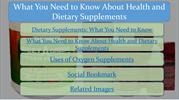 What You Need to Know About Health and Dietary Supplements