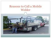 Reasons to Call a Mobile Welder