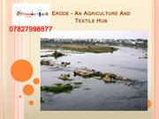 Erode – An Agriculture And Textile Hub