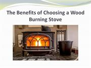 The Benefits of Choosing a Wood Burning Stove
