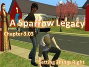 A Sparrow Legacy! Chapter 3.03