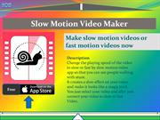 Slow Motion Video Maker for iPhone