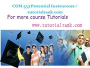 COM 530 Potential Instructors / tutorialrank.com