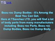 Beau roc Dump Bodies - it's Among the Best You Can Get
